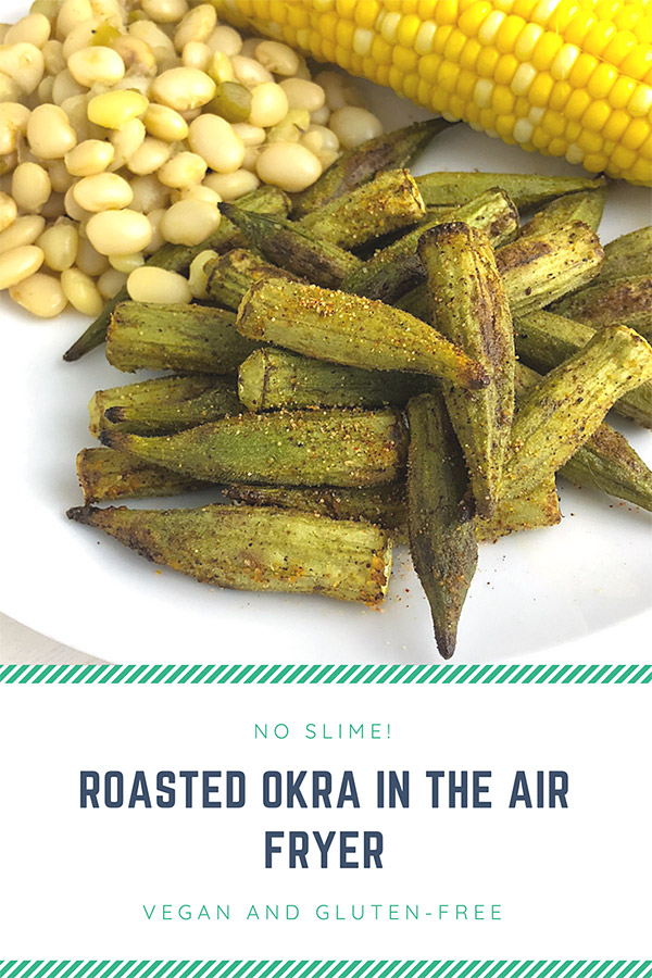 Roasted Okra: Roasted okra is the simplest way to prepare okra. Okra loses its characteristic sliminess when roasted or air fried and develops a sultry flavor. #vegan #gluten-free #wfpb