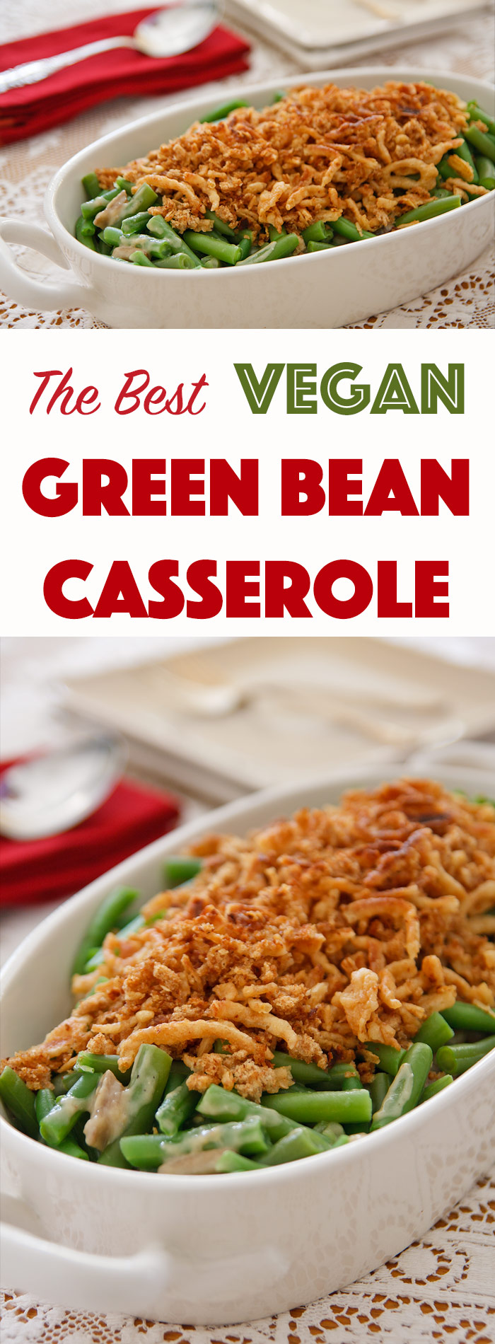 The Best Vegan Green Bean Casserole: This is absolutely the freshest tasting green bean casserole, and it just so happens to be vegan. Perfect for the holidays! #thanksgiving #vegan #wfpb #christmas #recipes