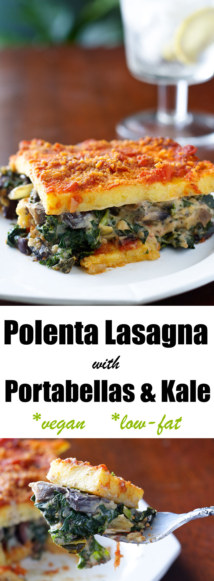 Polenta Lasagna with Portabellas and Kale | Recipe from FatFree Vegan ...