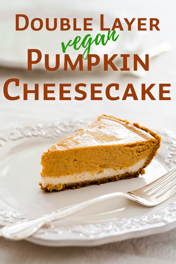 Vegan Double Layer Pumpkin Cheesecake: With a bottom layer that's lightly lemon flavored and a top that is pumpkin spice, this delicious vegan cheesecake will delight all of your holiday guests. #vegan #thankgiving #plantbased