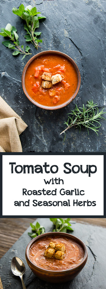 This easy, vegan tomato soup includes roasted garlic and fresh herbs for sumptous, rich flavor with no added fat.