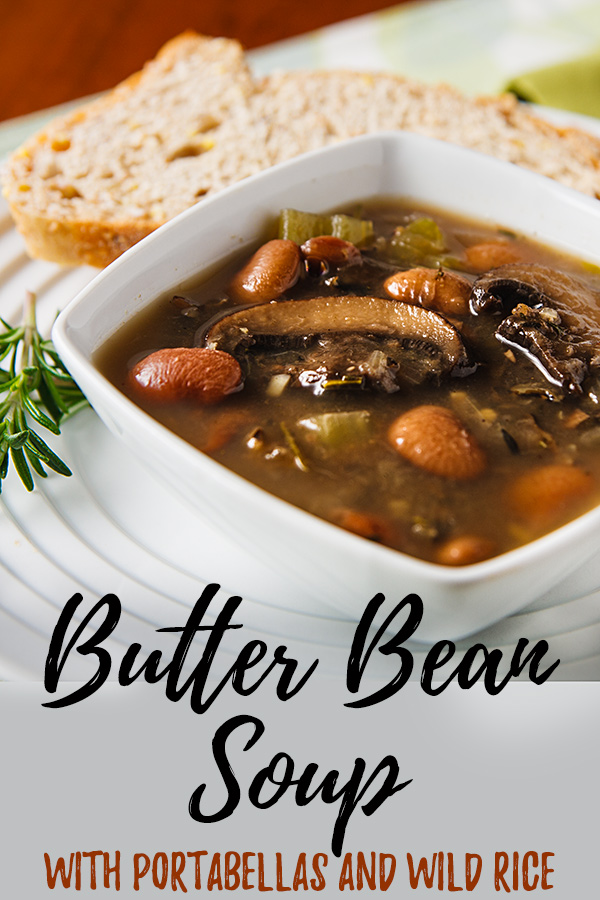 Butter Bean Soup with Portabellas and Wild Rice: Portobello mushrooms add a rich, savory flavor to this delicious plant-based soup. #vegan #oilfree