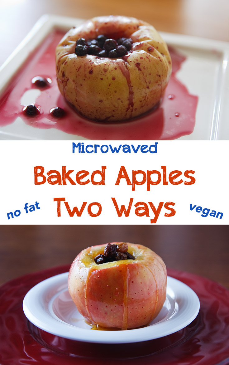 You can make an easy, no-fat, vegan dessert in minutes in your microwave using apples and your choice of blueberries or raisins as filling.
