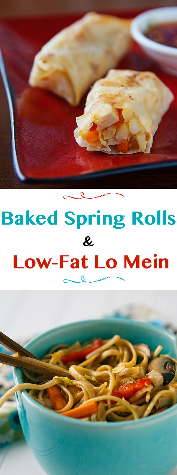 Make these easy, vegan, low-fat baked spring rolls in your oven. While they are cooking, most of the same ingredients can be used to make a low-fat lo mein.