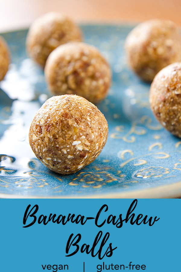 Banana-Cashew Balls: If you like Banana Bread Larabars or sun-dried bananas, you'll love these banana-cashew balls. Easy to make, they contain no refined sugar, flour, or oil.