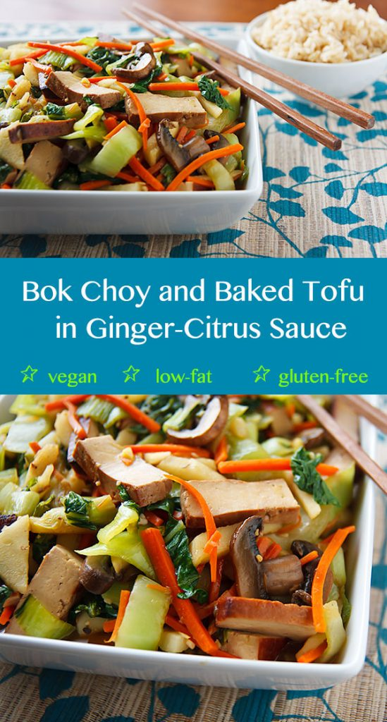 Bok Choy and Baked Tofu Stir-Fry in Ginger-Citrus Sauce: Gluten-free, vegan, and low-fat