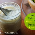 Ridiculously Easy Vegan Buttermilk Salad Dressing