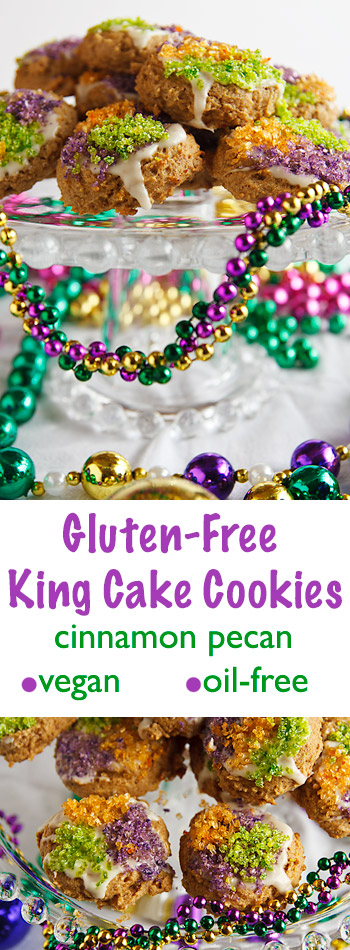 These cinnamon-pecan King Cake Cookies are made without gluten, oil, eggs, or dairy products and sprinkled with the colors of Mardi Gras. Gluten-free and vegan.