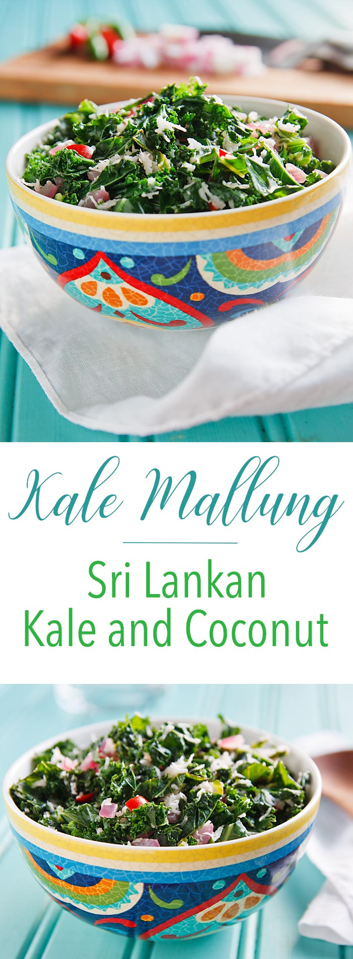 Kale Mallung: In this Sri Lankan dish, each bite of kale is infused with the taste and aroma of coconut. Vegan, gluten-free, and delicious.