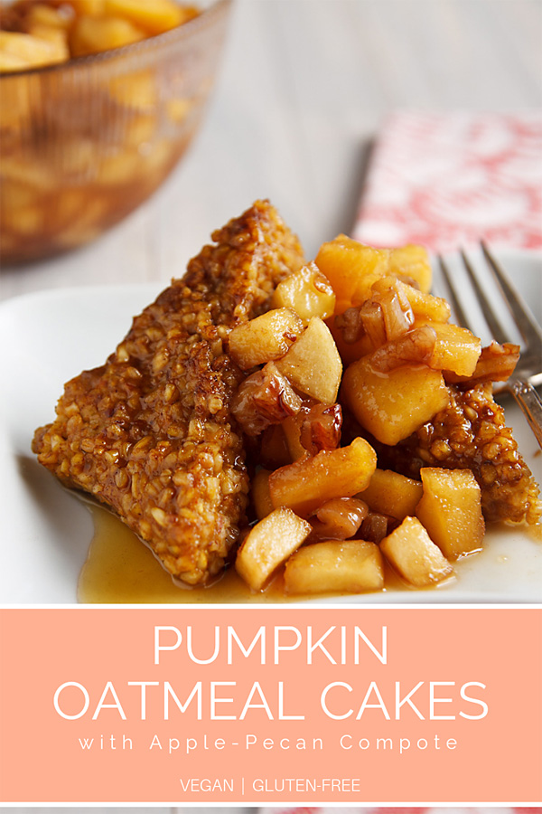 Pumpkin Oatmeal Cakes with Apple=Pecan Compote: Sweetened only with dates and maple syrup, these nutty, fruit-topped oatmeal cakes do double duty as both a decadent breakfast and a healthy dessert. #vegan