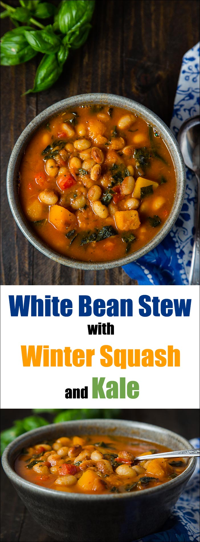 This vegan white bean stew includes butternut squash, kale, and fresh basil for a hearty and flavorful one-pot meal.