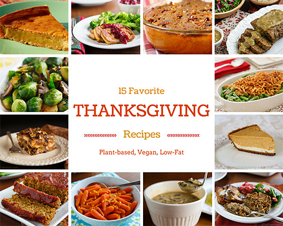 Over 15 Favorite Thanksgiving Recipes from FatFree Vegan Kitchen labeled for gluten-free, soy-free, and raw diets.