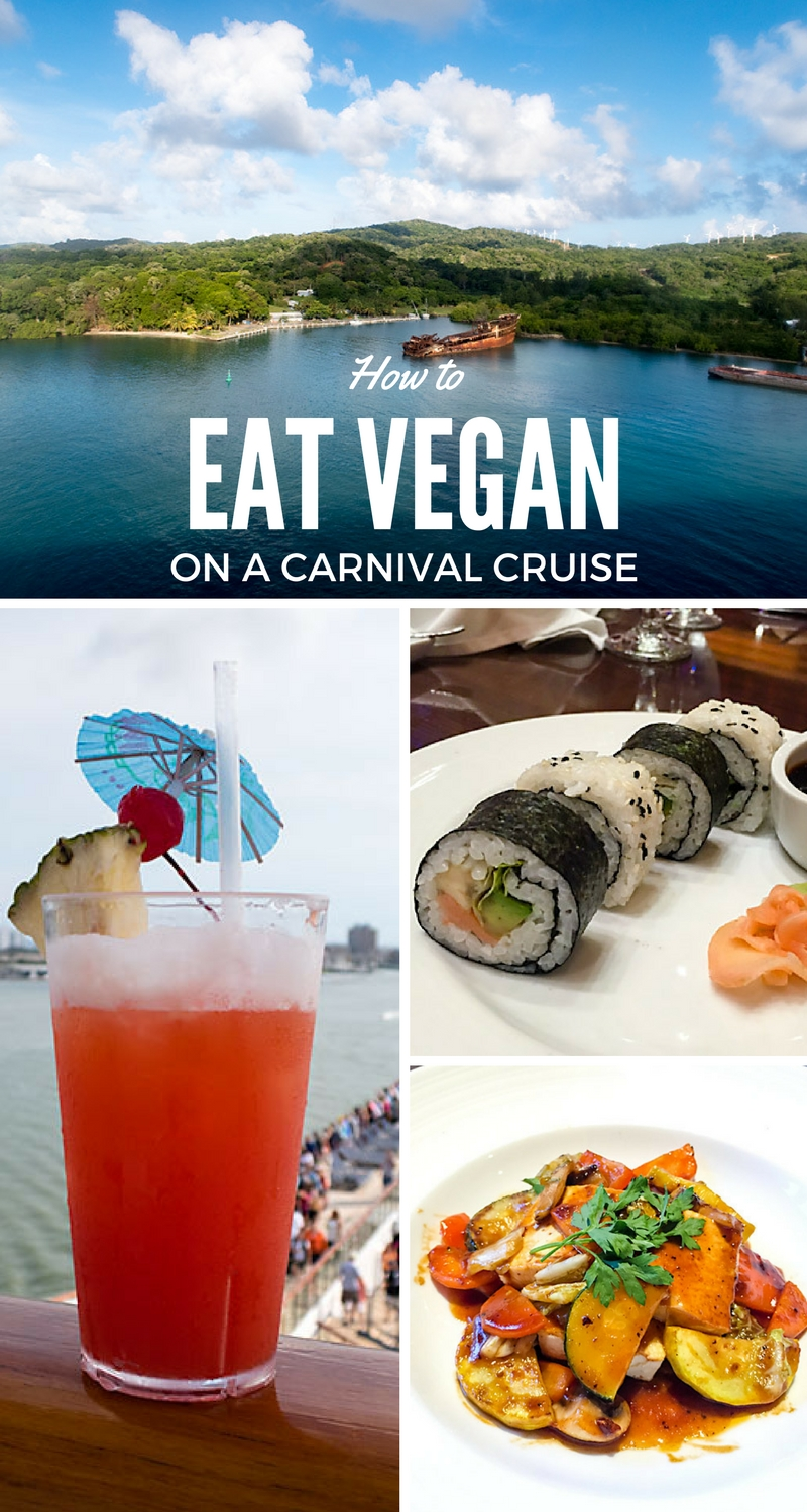 How to Eat Vegan on a Carnival Cruise