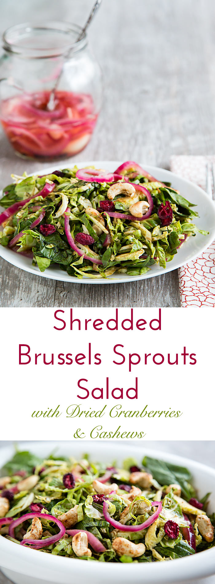 Dried cranberries, spiced cashews, pickled red onion, and a tangy maple-mustard vinaigrette make this oil-free shredded Brussels Sprouts salad sparkle with flavor. Naturally vegan and gluten-free.