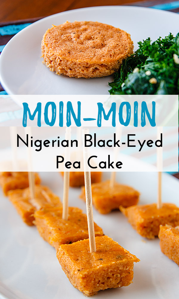 Moin-Moin (Nigerian Savory Black-eyed Pea Cake): These savory cakes are very versatile. Serve them cold or hot, as a part of a meal or as a snack. #vegan #wfpb #nigerianrecipes